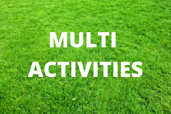Multi activities - written in white text on a background of a green lawn
