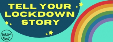 Share your lockdown story, Book Week Scotland 2020